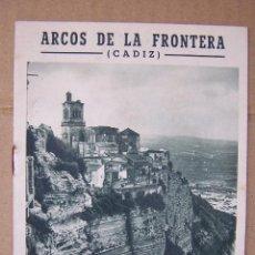 Folletos de turismo: ARCOS DE LA FRONTERA, CÁDIZ. PUBLICACIONES DE LA JUNTA PROVINCIAL DEL TURISMO DE CÁDIZ.. Lote 165865594