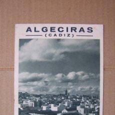 Folletos de turismo: ALGECIRAS, CÁDIZ. PUBLICACIONES DE LA JUNTA PROVINCIAL DEL TURISMO DE CÁDIZ.. Lote 165865846