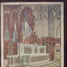Folletos de turismo: SANTUARIOS DA DE ITALIA - ENIT FERROVIE DELLO STATO - 1932. Lote 166413654