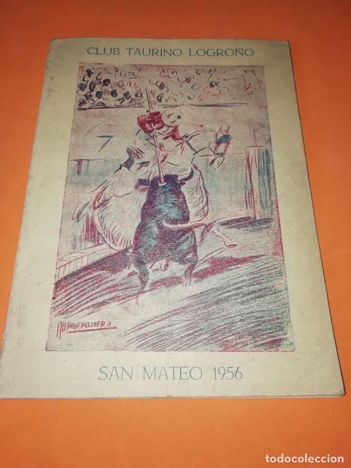 CLUB TAURINO LOGROÑO. LIBRITO DE SAN MATEO 1956. (Coleccionismo - Folletos de Turismo)