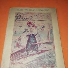Folletos de turismo: CLUB TAURINO LOGROÑO. LIBRITO DE SAN MATEO 1956.. Lote 167921208