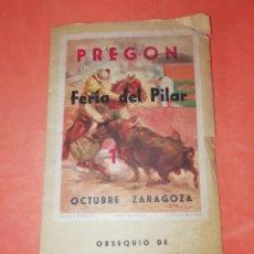 Folletos de turismo: FERIA DEL PILAR . PREGON . OCTUBRE .ZARAGOZA 1961.. Lote 168024152