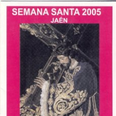 Folletos de turismo: JAÉN.- SEMANA SANTA 2005.- HORARIOS DE PROCESIONES, RECORRIDOS, PASOS, ETC.- (1). Lote 168092756