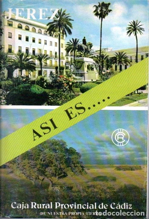 ASI ES...JEREZ. CAJA RURAL PROVINCIAL DE CADIZ. (Coleccionismo - Folletos de Turismo)
