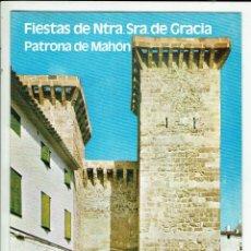 Folletos de turismo: FIESTAS DE NUESTRA SEÑORA DE GRACIA PATRONA DE MAHÓN 1978 (MENORCA.3.4). Lote 169301380