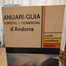 Folletos de turismo: ANUARI GUIA TURÍSTIC I COMERCIAL D' ANDORRA. EDICIÓ 1971 - 1972. VOLUM II. Lote 211443117