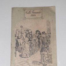 Folletos de turismo: BOSQUEJO HISTORICO DE LA ARISTOCRATICA VIA OCHOCENTISTA -CALLE FERNANDO 1824. Lote 169739580