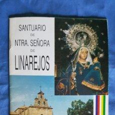 Folletos de turismo: GUÍA VISITANTE SANTUARIO VIRGEN DE LINAREJOS 1990. Lote 170817243