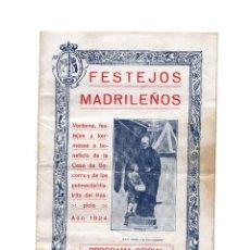 Folletos de turismo: MADRID.- FESTEJOS MADRILEÑOS 1924. PROGRAMA DE FIESTAS. VERBENA.. Lote 171242657