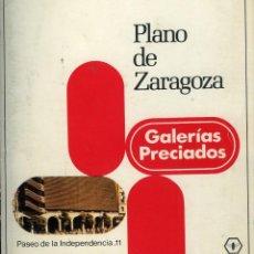 Folletos de turismo: PLANO DE ZARAGOZA. GALERÍAS PRECIADOS. RUMASA, H. 1980 50X50 CMS. DESPLEGABLE EN COLOR. Lote 171633027