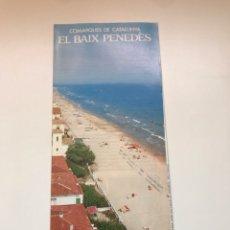 Folletos de turismo: EL BAIX PENEDES. Lote 171634909