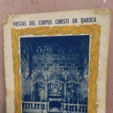 Folletos de turismo: DAROCA 1945 - FIESTAS DEL CORPUS CHRISTI. Lote 172213058