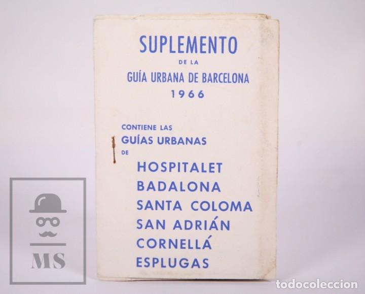 SUPLEMENTO GUÍA URBANA DE BARCELONA, 1966 - PLANO HOSPITALET, BADALONA, STA COLOMA, ESPLUGAS, ETC. (Coleccionismo - Folletos de Turismo)