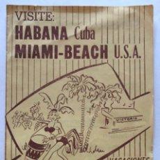 Folletos de turismo: FOLLETO TURISTICO. HABANA. CUBA. MIAMI-BEACH. USA. AÑO 1954. VER INTERIOR. . Lote 172858275