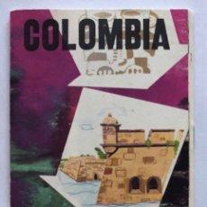 Folhetos de turismo: FOLLETO TURISTICO. COLOMBIA. EMPRESA COLOMBIANA DE TURISMO. ILUSTRADO. EN COLOR. VER INTERIOR. . Lote 172859268