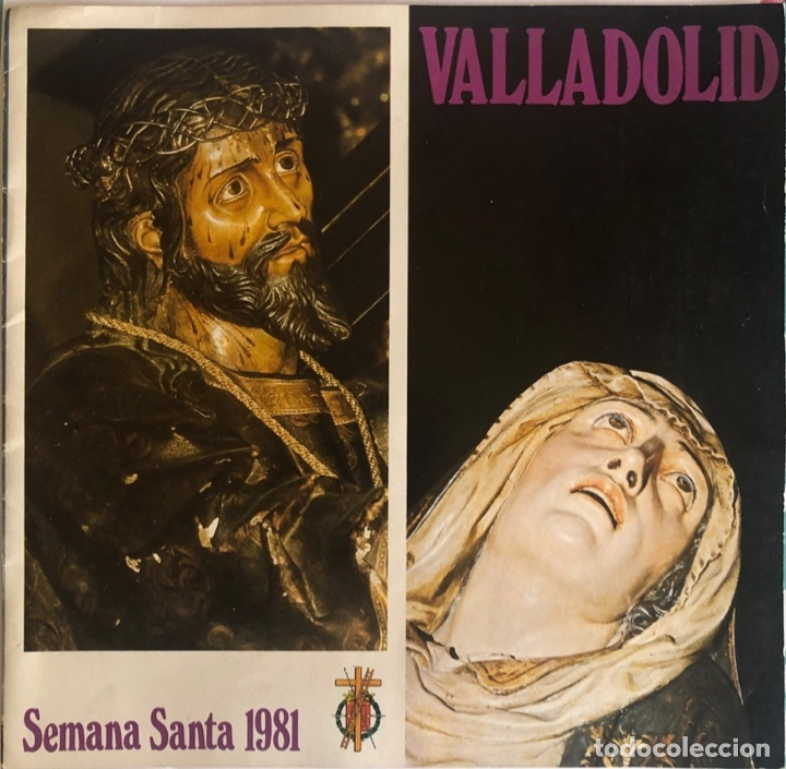 FOLLETO TURISTICO. VALLADOLID. SEMANA SANTA 1981. ILUSTRACIONES A COLOR. VER FOTOS. (Coleccionismo - Folletos de Turismo)
