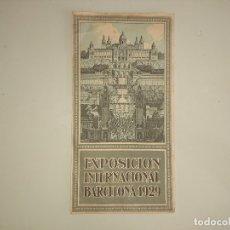 Folletos de turismo: MAPA EXPOSICION INTERNACIONAL BARCELONA 1929. . Lote 173507743