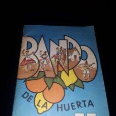 Folletos de turismo: FOLLETO FIESTAS DE PRIMAVERA BANDO DE LA HUERTA DE MURCIA 1977. Lote 173526550