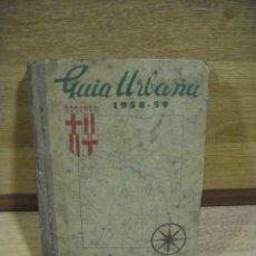 Folletos de turismo: GUIA URBANA DE BARCELONA - AÑO 1958. Lote 173572375