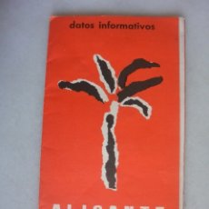 Folletos de turismo: FOLLETO TURISMO ALICANTE PROVINCIA 1965. Lote 174153385