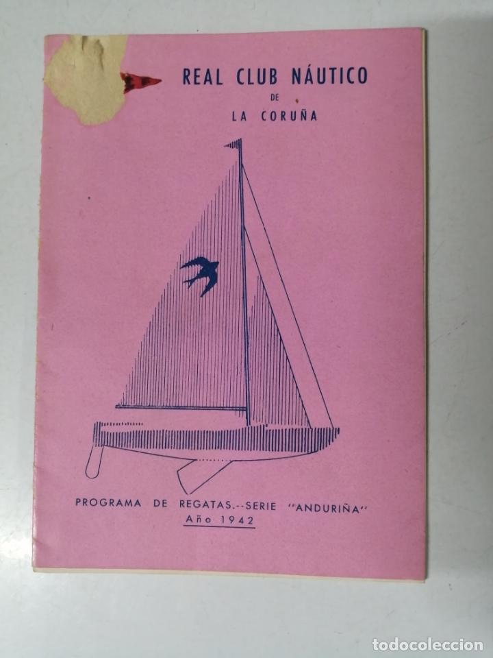 LA CORUÑA. CLUB NAUTICO REGATAS. 1942, PROGRAMA DE 24 PAGINAS. ORIGINAL. (Coleccionismo - Folletos de Turismo)