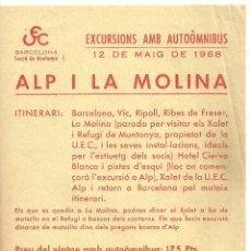 Folletos de turismo: 3899.- ALP I LA MOLINA-EXCURSIONS AMB AUTOMNIBUS -UNIO EXCURSIONISTA DE CATALUNYA-DINAR XALET MOLINA. Lote 175662020