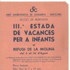Folletos de turismo: 3899.- IIIª ESTADA DE VACANCES PER INFANTS AL REFUGI DE LA MOLINA -UNIO EXCURSIONISTA DE CATALUNYA. Lote 175662255
