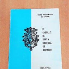 Foglietti di turismo: EL CASTILLO DE SANTA BARBARA DE ALICANTE. MIGUEL CASTELLO VILLENA. 1963. W. Lote 175831759