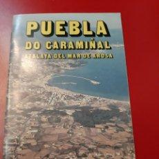 Folletos de turismo: PUEBLA DO CARAMIÑAL MAR AROSA. Lote 175977950