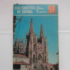 Folletos de turismo: GUIA TURISTICA DE ESPAÑA SEAT. CS LUBRICANTE PERFECTO. 8ª ED. 1967. 172 PAG. DEBIBL. Lote 176367175