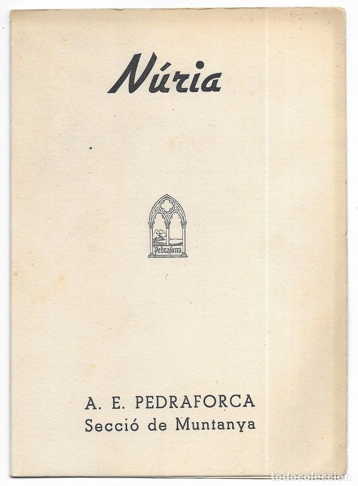 NÚRIA. A.E. PEDRAFORCA SECCIÓ DE MUNTANYA. ITINERARIS 1949 (Coleccionismo - Folletos de Turismo)