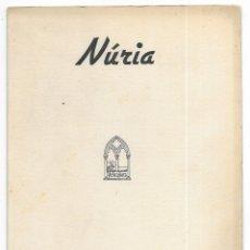 Folletos de turismo: NÚRIA. A.E. PEDRAFORCA SECCIÓ DE MUNTANYA. ITINERARIS 1949 . Lote 176673482