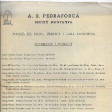 Folletos de turismo: MASSÍS DE MONT PERDUT I VALL D'ORDESA A.E. PEDRAFORCA SECCIÓ DE MUNTANYA. ITINERARIS 1949 . Lote 176673747