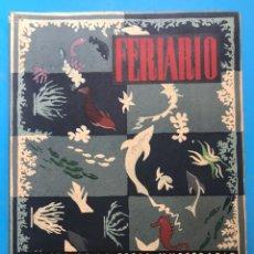 Folletos de turismo: FERIARIO - REVISTA DE LA FERIA MUESTRARIO INTERNACIONAL DE VALENCIA - AÑO 1954, Nº 18. Lote 177193267