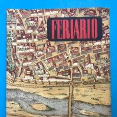 Folletos de turismo: FERIARIO - REVISTA DE LA FERIA MUESTRARIO INTERNACIONAL DE VALENCIA - AÑO 1952, Nº 16. Lote 177193698