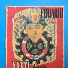 Folletos de turismo: FERIARIO - REVISTA DE LA FERIA MUESTRARIO INTERNACIONAL DE VALENCIA - AÑO 1958, Nº 22. Lote 177194405