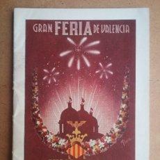 Folletos de turismo: VALENCIA GRAN FERIA PROGRAMA FOLLETO 1950. Lote 177197295