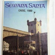 Folletos de turismo: SEMANA SANTA CADIZ 1980. CAJA DE AHORROS DE CADIZ.. Lote 177375748
