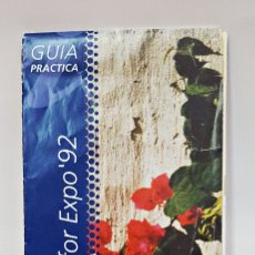 Folletos de turismo: FOLLETO DESPLEGABLE GUIA PRACTICA. ANDALUCIA EXPO 92. Lote 177864068
