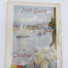 Folletos de turismo: PETIT GUIDE DE GENEVE, OFFERT L'HOTEL DE L'ECU ( AÑO 20 ). Lote 178875742