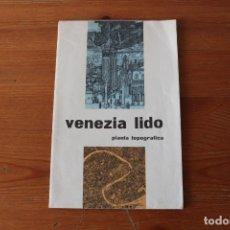 Folletos de turismo: FOLLETO PUBLICITARIO: VENEZIA LIDO (ITALIA) CON PLANO DESPLEGABLE - AÑO 1960. Lote 178919678