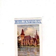 Folletos de turismo: FOLLETO PUBLICITARIO DE BUDAPEST. HOTEL DUNAPALOTA. VER FOTOS.. Lote 178932582