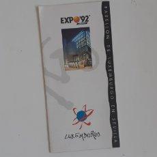 Folletos de turismo: (SEVILLA) EXPO 92 - PABELLÓN LUXEMBURGO. Lote 179097153