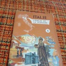 Folletos de turismo: FOLLETO TURÍSTICO ITALIE L'EMILIE ET LA ROMAGNE IDIOMA FRANCÉS. Lote 179341296