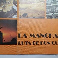 Folletos de turismo: LA MANCHA. RUTA DE DON QUIJOTE. ESPAÑA, 1981 CON 59 FOTOS. Lote 180148021