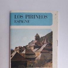 Folletos de turismo: LOS PIRINEOS. ESPAGNE. 1972, (EN FRANCÉS). Lote 180182306