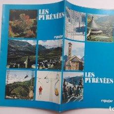 Folletos de turismo: FOLLETO: LES PYRÉNÉES. ESPAGNE. 1984, (EN FRANCÉS). Lote 180182560