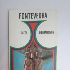 Folletos de turismo: FOLLETO TURÍSTICO: PONTEVEDRA DATOS INFORMATIVOS. ESPAÑA, 1973.. Lote 180188560