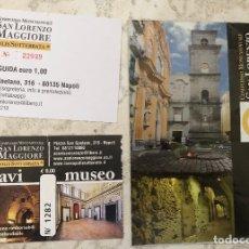 Folletos de turismo: MAPA DESPLEGABLE Y ENTRADAS A VISITA TURÍSTICA A SAN LORENZO MAGGIORE Y CATACUMBAS, NÁPOLES, ITALIA.. Lote 180238002
