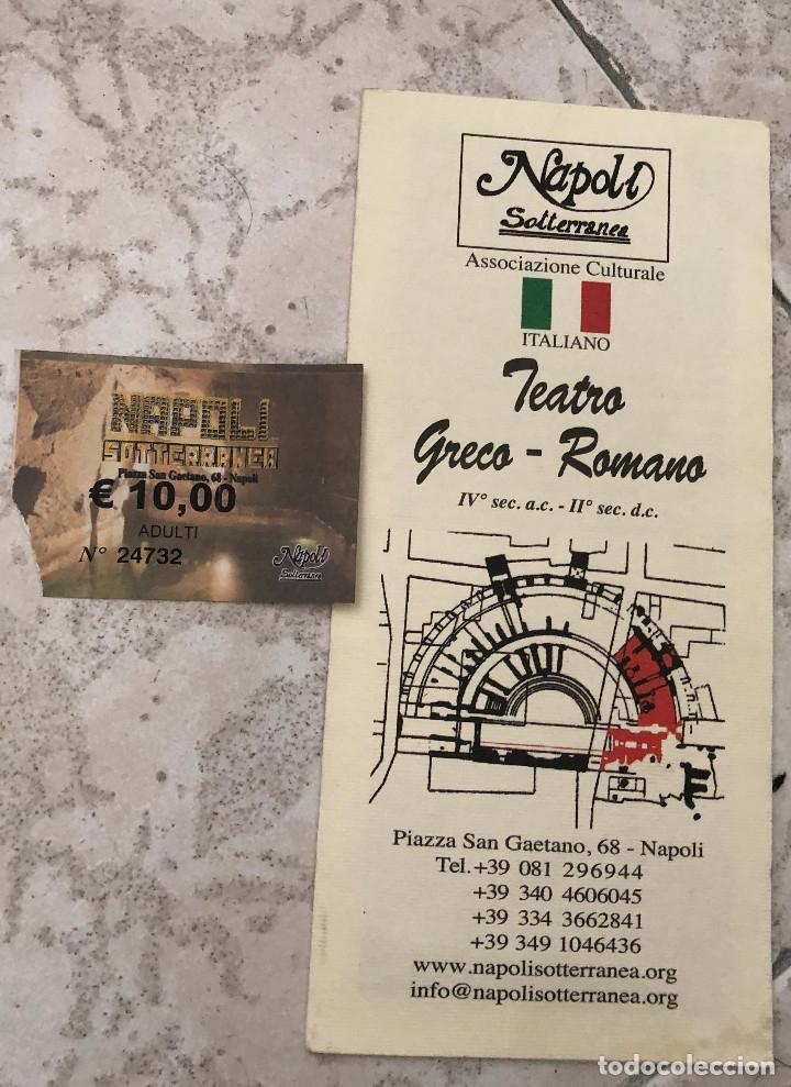 FOLLETO TURÍSTICO DESPLEGABLE Y ENTRADA A NAPOLI SOTTERRANEA Y TEATRO ROMANO, NÁPOLES, ITALIA. (Coleccionismo - Folletos de Turismo)